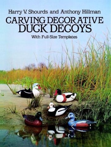 9780486246673: Carving Decorative Duck Decoys: With Full-Size Templates