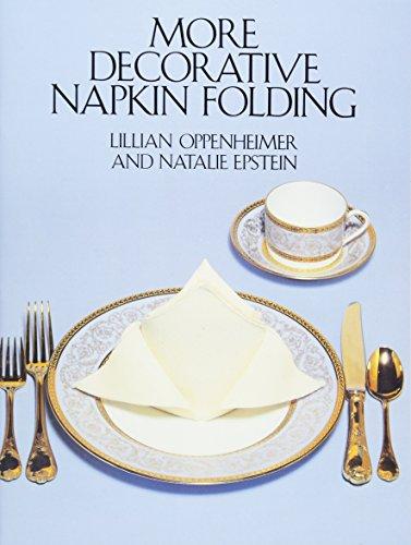 More Decorative Napkin Folding: Oppenheimer, Lillian & Epstein, Natalie