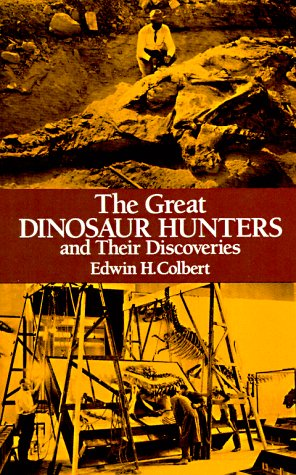 9780486247014: The Great Dinosaur Hunters and Their Discoveries