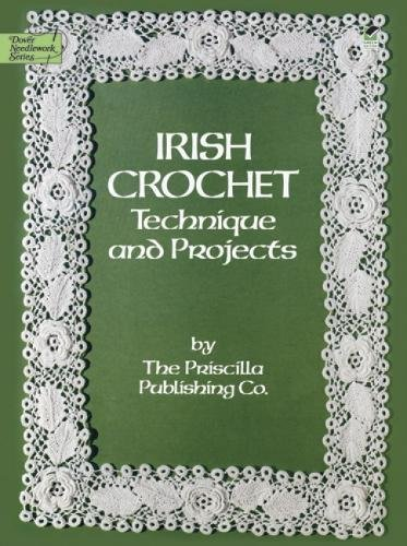 9780486247052: Irish Crochet: Technique and Projects (Dover Knitting, Crochet, Tatting, Lace)