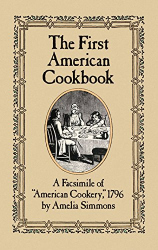 9780486247106: The First American Cookbook: A Facsimile of