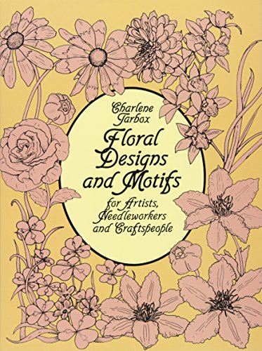 9780486247168: Floral Designs and Motifs for Artists, Needleworkers and Craftspeople (Dover Pictorial Archive)