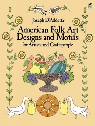 9780486247175: American Folk Art Designs and Motifs for Artists and Craftspeople (Dover Pictorial Archive)
