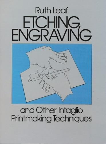 9780486247212: Etching, Engraving and Other Intaglio Printmaking Techniques (Dover Art Instruction)