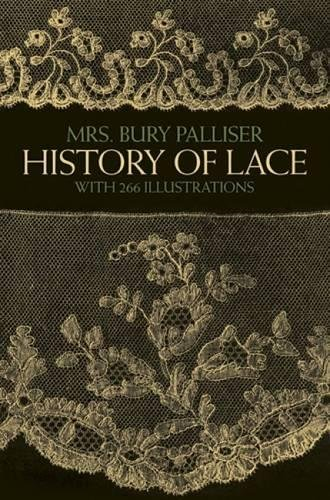 9780486247427: History of Lace (Dover Knitting, Crochet, Tatting, Lace)