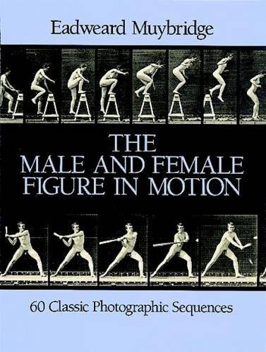9780486247458: The Male and Female Figure in Motion: 60 Classic Photographic Sequences (Dover Anatomy for Artists)