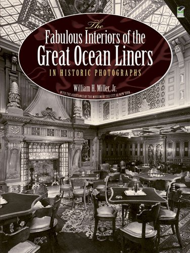 9780486247564: The Fabulous Interiors of the Great Ocean Liners in Historic Photographs (Dover Maritime)