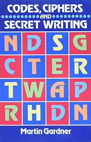 9780486247618: Codes, Ciphers and Secret Writing (Dover Children's Activity Books)
