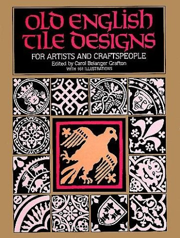 9780486247779: Old English Tile Designs for Artists and Craftspeople (Dover Pictorial Archive Series)