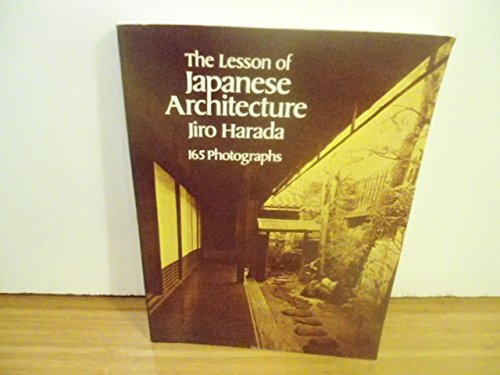 9780486247786: The Lesson of Japanese Architecture