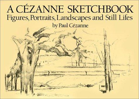 9780486247908: A Cezanne Sketchbook: Figures, Portraits, Landscapes and Still Lifes (Dover Books on Fine Art)