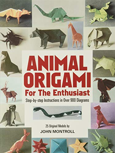 9780486247922: Animal Origami for the Enthusiast: Step-By-Step Instructions in over 900 Diagrams, 25 Original Models