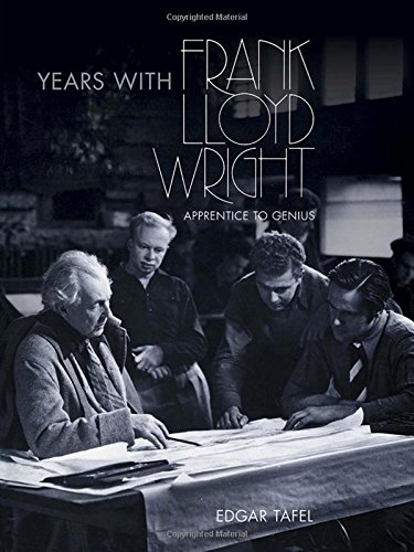 9780486248011: Years with Frank Lloyd Wright: Apprentice to Genius (Dover Architecture)