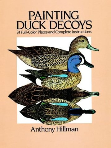 9780486248103: Painting Duck Decoys: 24 Full-Color Plates and Complete Instructions