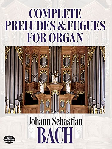 9780486248165: Johann Sebastian Bach: Complete Preludes and Fugues for Organ (Dover Music for Organ)