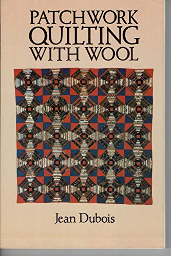 9780486248219: Patchwork Quilting With Wool (1st Dover Edtion)