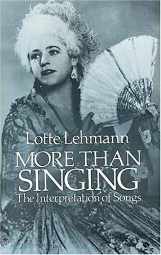9780486248318: More Than Singing: The Interpretation of Songs
