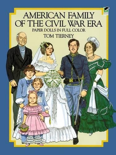 9780486248332: American Family of the Civil War Era Paper Dolls in Full Color (Dover Paper Dolls)