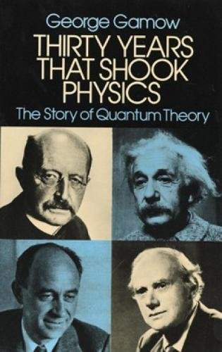 9780486248950: Thirty Years that Shook Physics: The Story of Quantum Theory