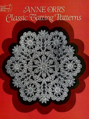 9780486248974: Anne Orr's Classic Tatting Patterns (Dover Needlework)