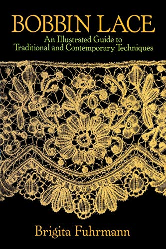 9780486249025: Bobbin Lace: An Illustrated Guide to Traditional and Contemporary Techniques