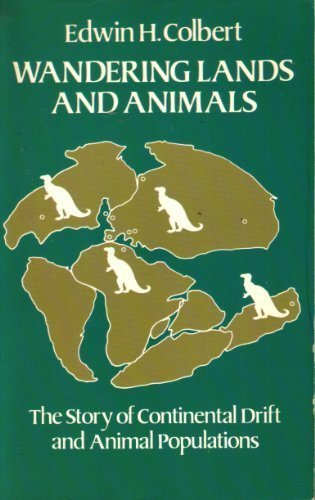 9780486249186: Wandering Lands and Animals: The Story of Continental Drift and Animal Populations