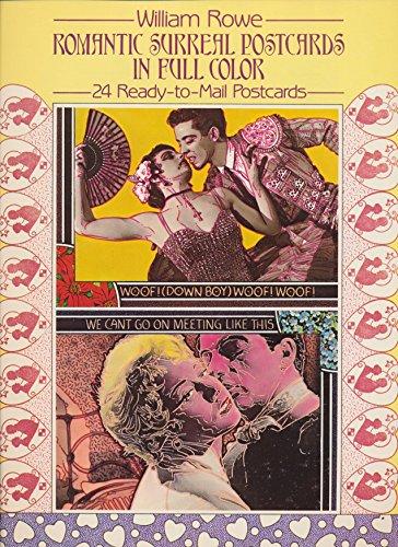 Romantic Surreal Postcards in Full Color: William Rowe