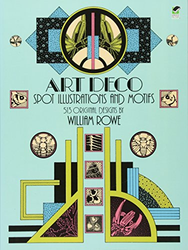 9780486249247: Art Deco Spot Illustrations and Motifs: 513 Original Designs (Dover Pictorial Archive)