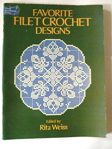 Favorite Filet Crochet Designs (Dover needlework series): Rita Weiss