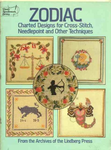 9780486249322: Zodiac Charted Designs for Cross-Stitch, Needlepoint and Other Techniques