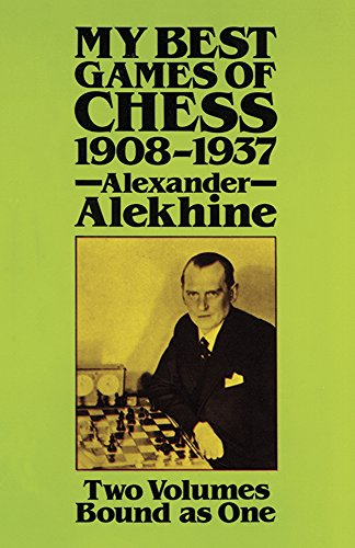 9780486249414: My Best Games of Chess 1908-1937