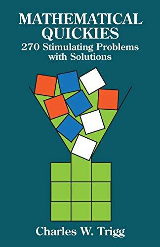 9780486249490: Mathematical Quickies (Dover Recreational Math)