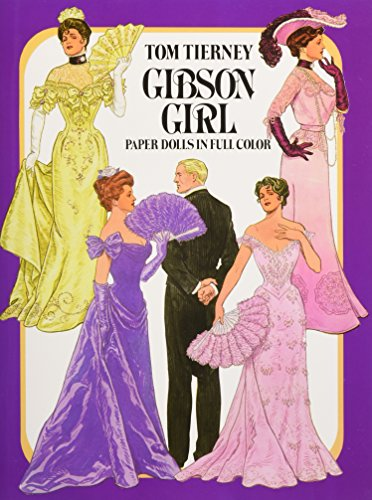Gibson Girl Paper Dolls in Full Color: Tierney, Tom