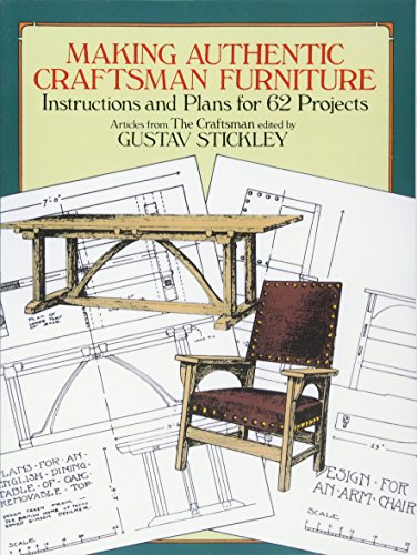 9780486250007: Making Authentic Craftsman Furniture: Instructions and Plans for 62 Projects