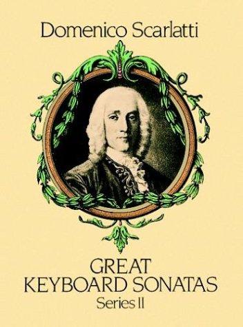 Great Keyboard Sonatas, Series II: Domenico Scarlatti