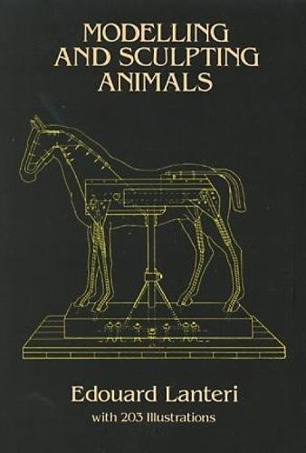9780486250076: Modelling and Sculpting Animals (Dover Art Instruction)