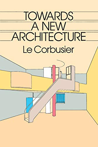 9780486250236: Towards a New Architecture