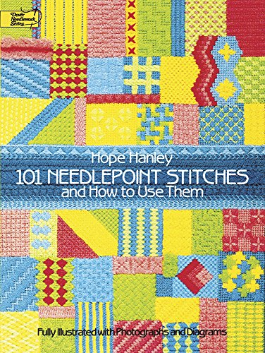 9780486250311: 101 Needlepoint Stitches and How to Use Them: Fully Illustrated with Photographs and Diagrams (Dover Embroidery, Needlepoint)
