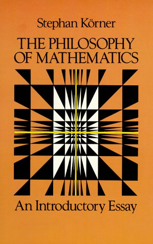 9780486250489: The Philosophy of Mathematics: An Introductory Essay (Hutchinson University Library. Philosophy.)