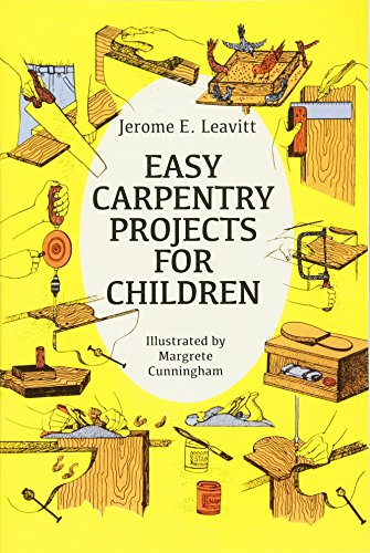 9780486250571: Easy Carpentry Projects for Children (Dover Children's Activity Books)