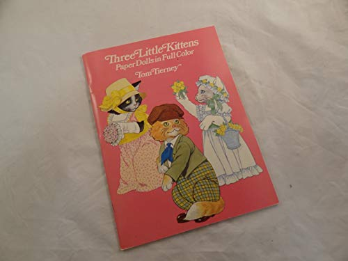 9780486250656: Three Little Kittens : Paper Dolls in Color