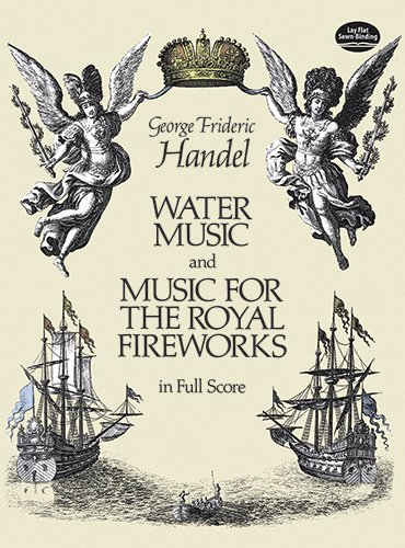 9780486250700: Water Music and Music for the Royal Fireworks in Full Score