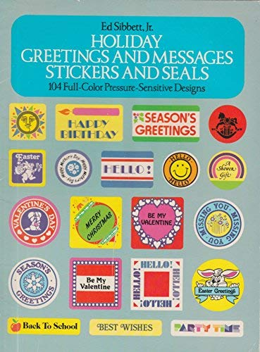 Holiday Greetings and Messages Stickers and Seals (0486250741) by Ed Sibbett