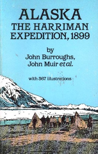 Alaska The Harriman Expedition 1899