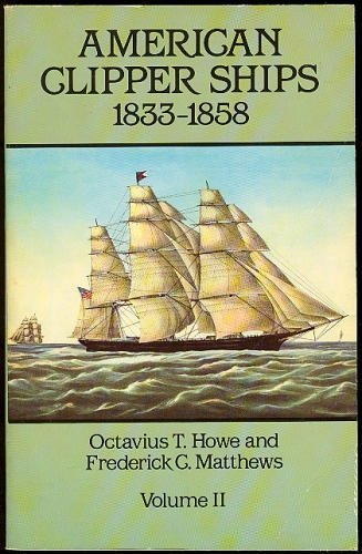 9780486251165: American Clipper Ships, 1833-1858: Malay-Young Mechanic, Vol 2