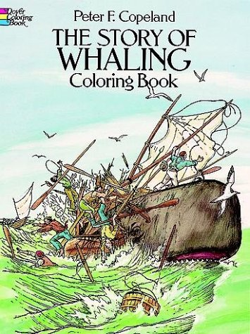 9780486251301: The Story of Whaling Coloring Book