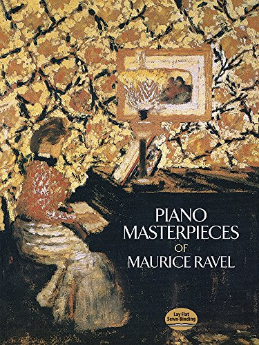 9780486251370: Piano Masterpieces of Maurice Ravel (Dover Music for Piano)