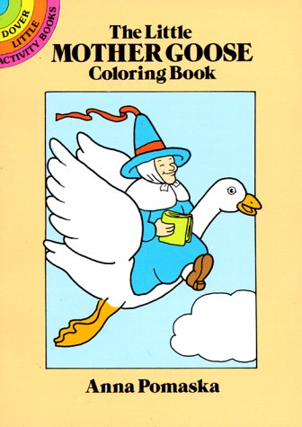 9780486251585: The Little Mother Goose Coloring Book (Dover Little Activity Books)