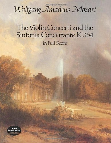 9780486251691: The Violin Concerti and the Sinfonia Concertante, K.364, in Full Score (Dover Music Scores)