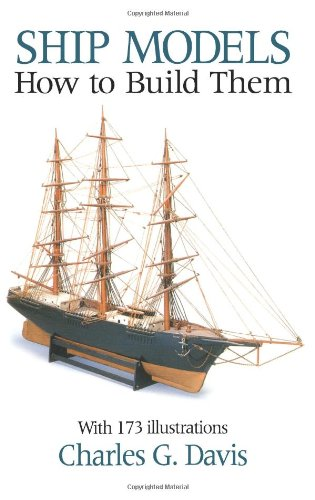 9780486251707: Ship Models: How to Build Them (Dover Woodworking)